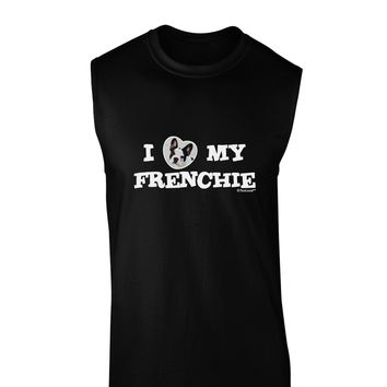 I Heart My Frenchie Dark Muscle Shirt  by TooLoud
