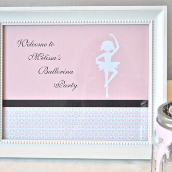 Ballet Birthday Party Welcome Sign