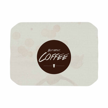 """Juan Paolo """"But First, Coffee"""" Beige Brown Place Mat"""