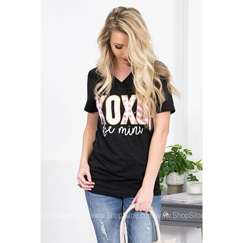 XOXO Be Mine Short Sleeve T-Shirt