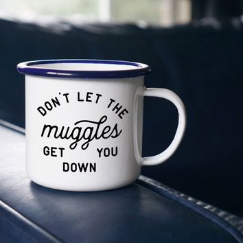 Don't Let the Muggles Get You Down Enamel Mug