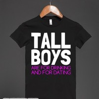 Tall Boys are For-Female Black T-Shirt