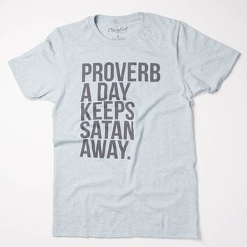 Proverb A Day... T-Shirt