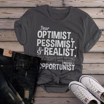 Women's Funny Opportunist T-Shirt Pessimist Realist Optimist Glass Dilemma Shirt Tee