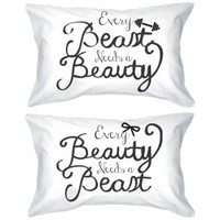 Every Beauty Needs a Beast Romantic Pillowcases