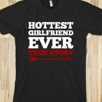 Hottest Girlfriend Ever Valentines Day Couples T Shirt |