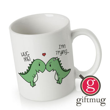 Hug Me Im Trying Funny Dinosaur Ceramic Coffee Mugs