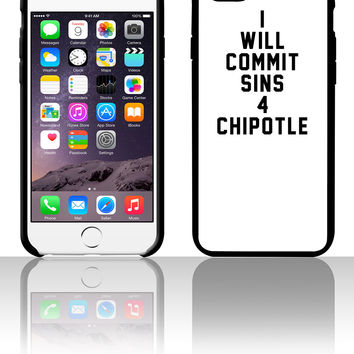 I will commit sins 4 chipotle 5 5s 6 6plus phone cases