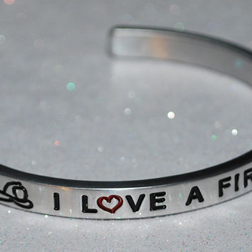 I Love A Firefighter ~~ Engraved Handmade Bracelet by: Say It and Wear It Jewelry