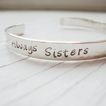 Always sisters Forever Friends silver hammered cuff by Lolasjewels
