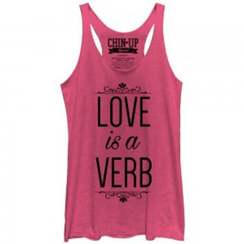 Valentine's Day Love is a Verb Racerback
