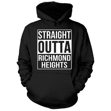 Straight Outta Richmond Heights City. Cool Gift - Hoodie