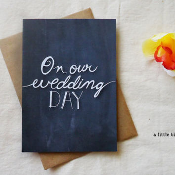 Chalkboard Wedding Card. On our wedding day card. Bride to groom. Groom to bride. 5x7""