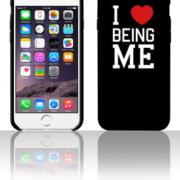 i love being me 5 5s 6 6plus phone cases