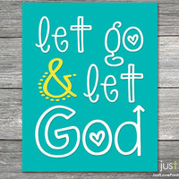 Let Go and Let God - 8x10 Print - Christian Scripture Art - Multiple Color Options