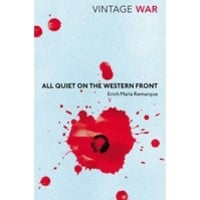All Quiet on the Western Front : Erich Maria Remarque : 9780099595526
