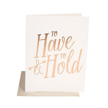 THE SOCIAL TYPE TO HAVE & TO HOLD CARD