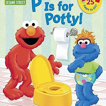 P Is for Potty! Sesame Street Board Books BRDBK