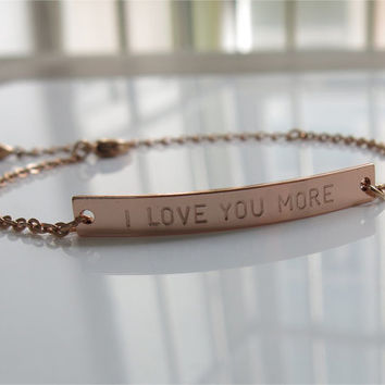 I Love You More bracelet,Mother daughter bracelet,Hand Stamped Jewelry,Mother's Day gift,For couples, girlfriend, wife, daughter