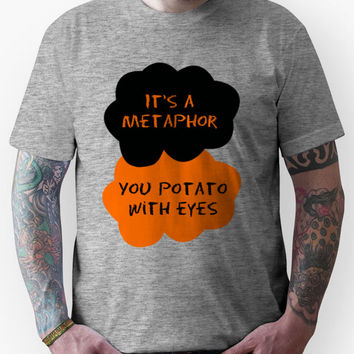 TFIOS/OITNB It's a metaphor you potato with eyes (orange and black) Un