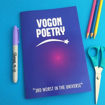 Vogon Poetry - Hitchhiker's Guide to the Galaxy Notebook