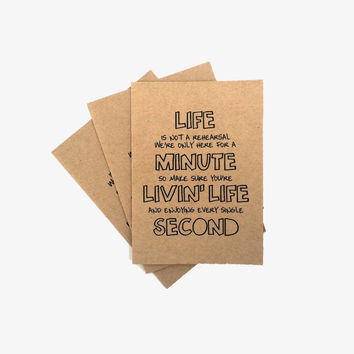 Life Is Not A Rehearsal (3-Pack Greeting Cards)