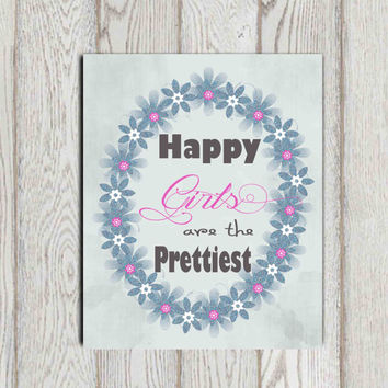 Happy girls are the prettiest print Audrey Hepburn quote Girls quote Blue pink gray Girls bedroom decor Wall art Glitter Flowers DOWNLOAD
