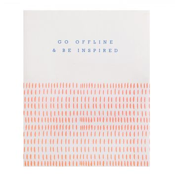 GO OFFLINE AND BE INSPIRED BOOK: MAKE YOUR MARK