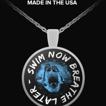 Swim Now Breathe Later Necklace snbl