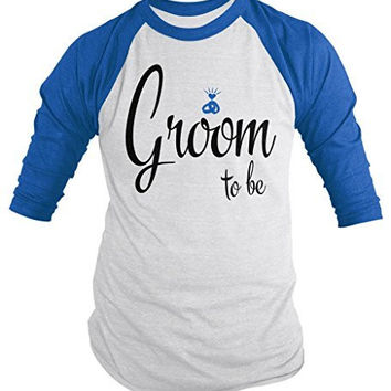 Shirts By Sarah Men's Groom To Be Cute Wedding 3/4 Sleeve Raglan Shirt