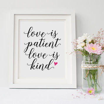 Love is patient love is kind, Love Never Fails, Love Quote, Love Print, Bible Verse, Corinthians 13, Anniversary, Love Sign, Printable Art