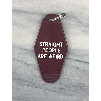 Straight People Are Weird Motel Style Keychain in Dark Red