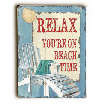 Relax You're On Beach Time by Artist Debbie Dewitt Wood Sign