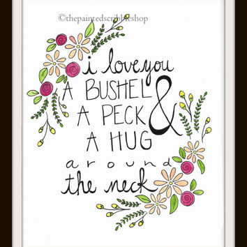I Love You A Bushel And A Peck- Watercolor Painting Art Print