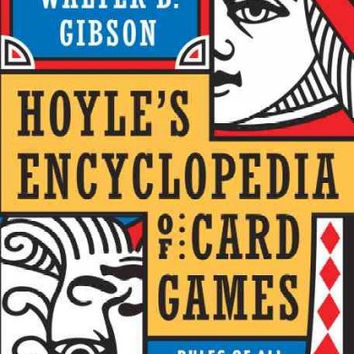 Hoyle's Encyclopedia of Card Games: Rules of All the Basic Games and Popular Variations