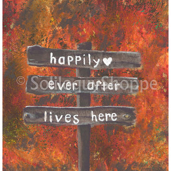 Happily Ever After Lives Here - Autumn Acrylic Art Relationship Print