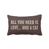 All You Need is Love... and a Cat Lumbar Pillows from Zazzle.com