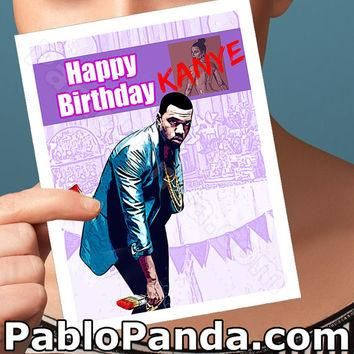 Funny Birthday Card | Kayne West | yeezy bday anniversary congratulations wedding I lo
