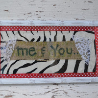 Valentines Day wall hanging ME and You burlap decor animal print and polka dot fabrics unique home decor