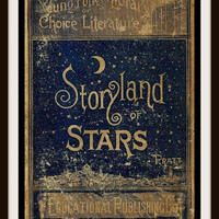"""Vintage Book Cover Print """"Storyland of Stars"""" published circa 1900 - Giclee Art Print - Book Cover Art - Literary Poster"""