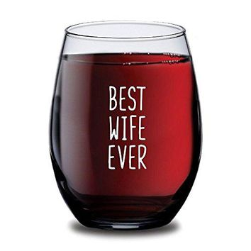 Best Wife Ever Stemless Wine Glass for Women Customized Romantic Birthday Gift Idea for Wife Personalized Anniversary Motherrsquos Day amp Valentinersquos Day Present Statement Wine Glasses  15oz