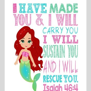 Ariel Christian Princess Nursery Decor Wall Art Print - I have made you and I will rescue you - Isaiah 46:4 Bible Verse - Multiple Sizes