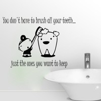 Wall Decals Quote You Don't Have To Brush Decal Dentist Tooth Toothbrush Vinyl Sticker Bathroom Stomatology Clinic Home Decor Art Mural Ms281