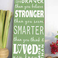 You are Braver Than You Believe - Winnie the Pooh Quote- Typography Word Art
