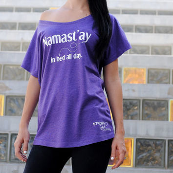 Namaste in bed flowy tee. Womens eco flowy tee. Namaste t-shirt. Yoga flowy shirt. Sunday Brunch T-Shirt. Saturday Brunch T-Shirt. Namaste.