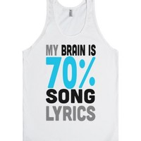 My Brain is 70% Song Lyrics (Tank)-Unisex White Tank