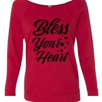 Bless Your Heart 3/4 Sleeve Raw Edge French Terry Cut - Dolman Style Very Trendy