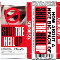 How About A Nice Big Pack Of Shut The Hell Up Gum