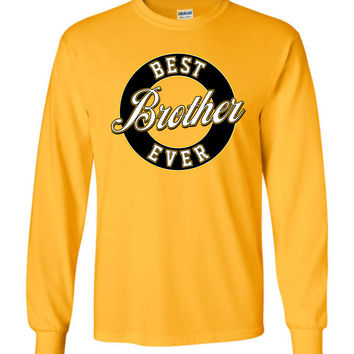 Best Brother Ever Long-Sleeve T-Shirt