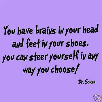 Dr Seuss You Have Brains in Your Head Wall Decals Quotes Kids Room Fun Saying